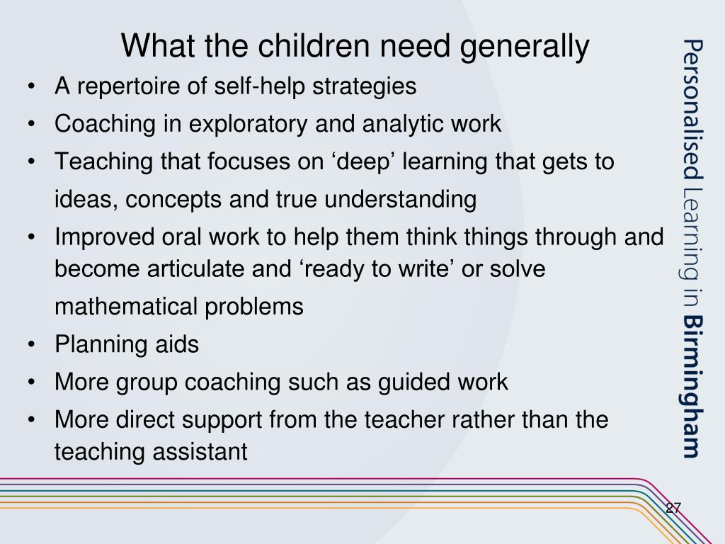 What the children need generally