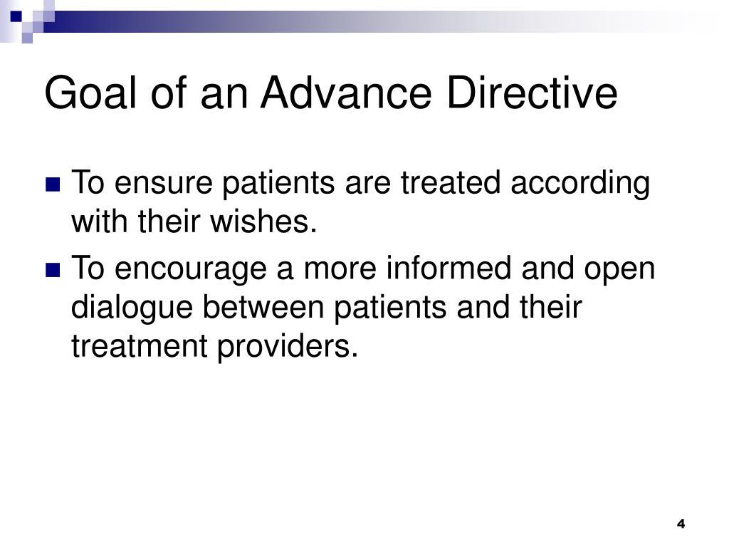Goal of an Advance Directive