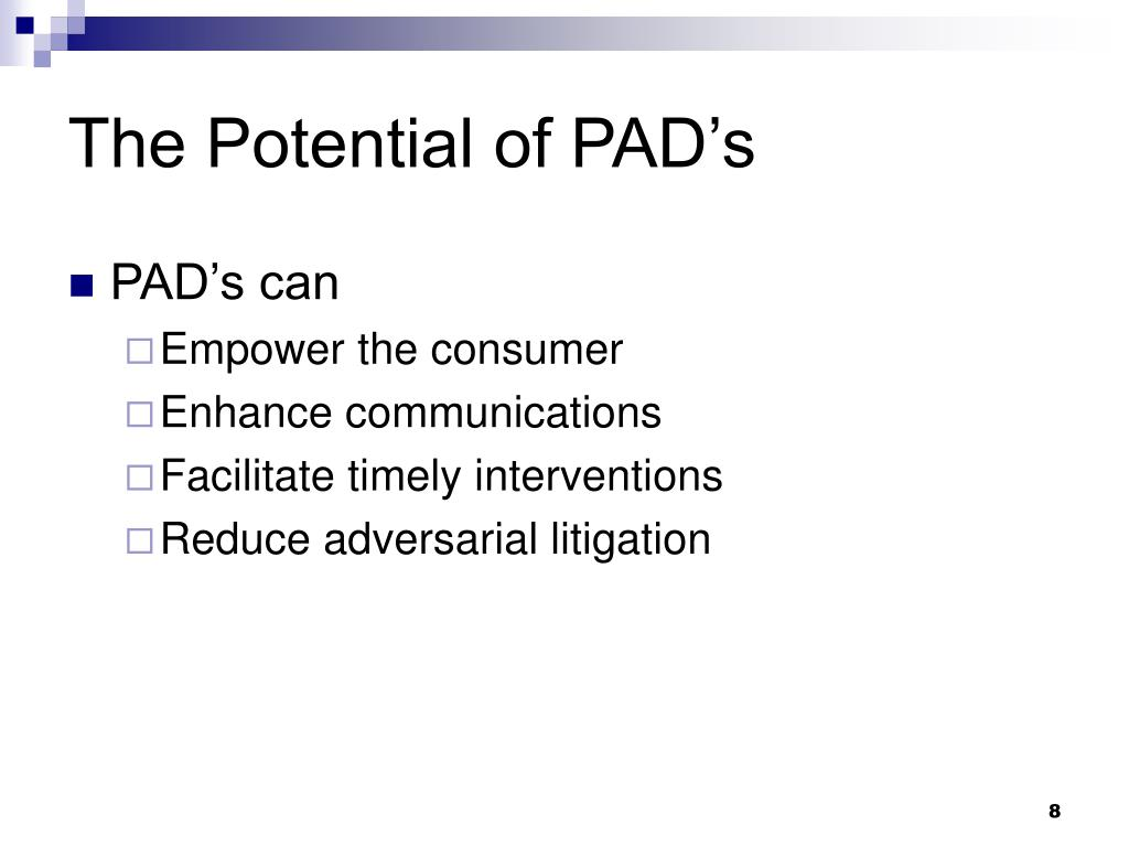 The Potential of PAD's
