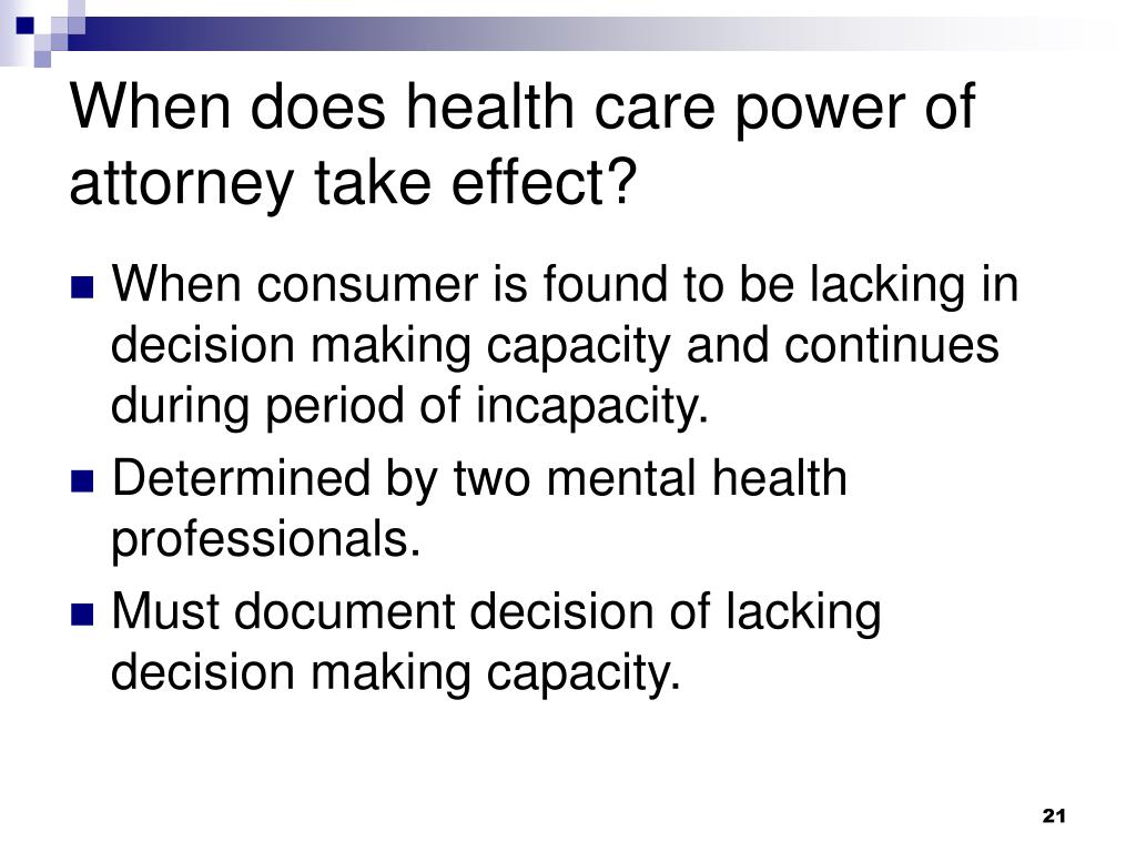 When does health care power of attorney take effect?