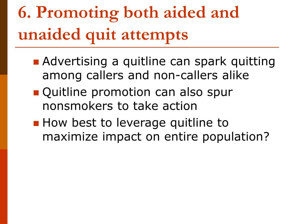 6. Promoting both aided and unaided quit attempts