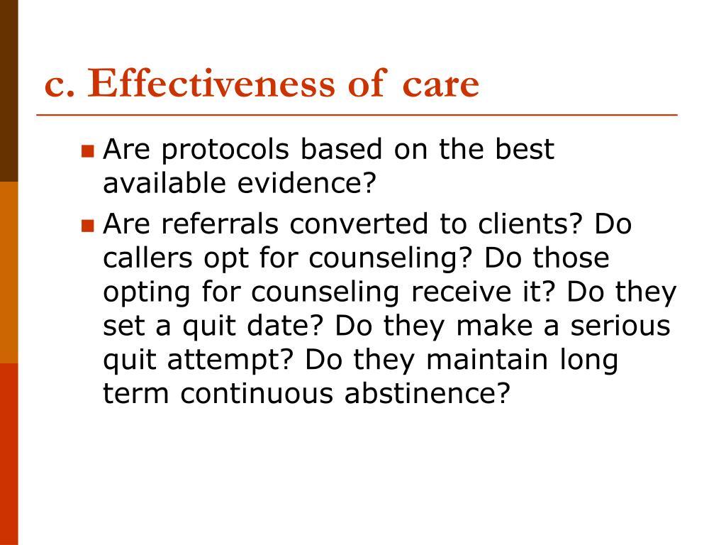c. Effectiveness of care