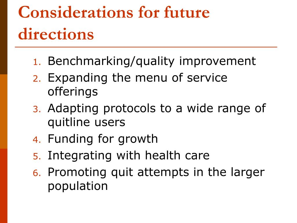 Considerations for future directions