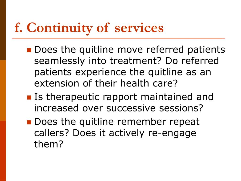 f. Continuity of services