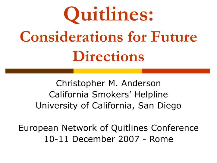 Quitlines considerations for future directions