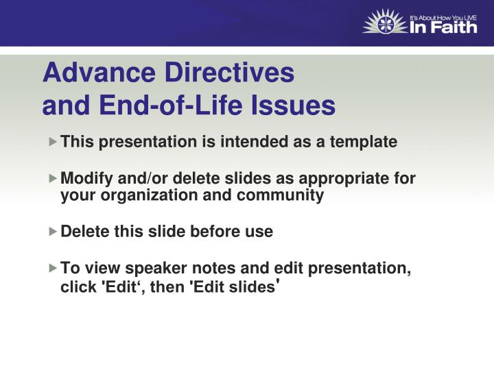 Advance directives and end of life issues