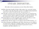 unfair disparities