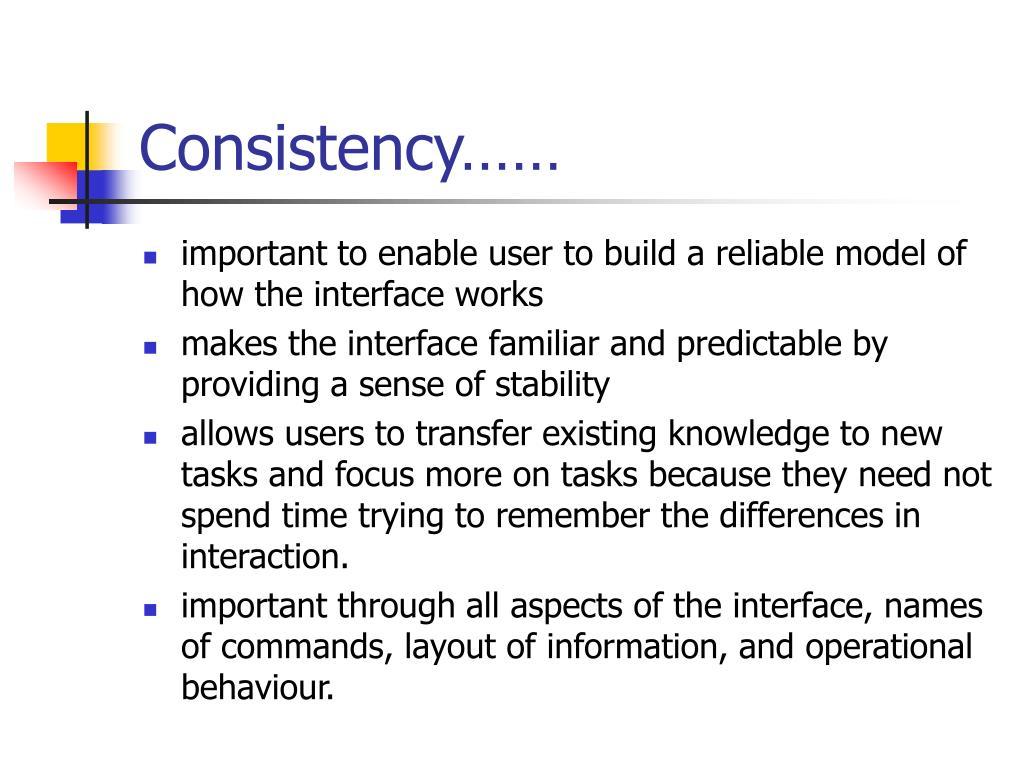 Consistency……