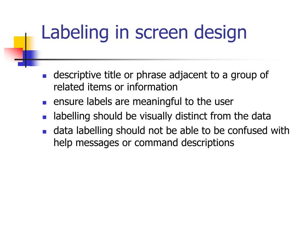 Labeling in screen design