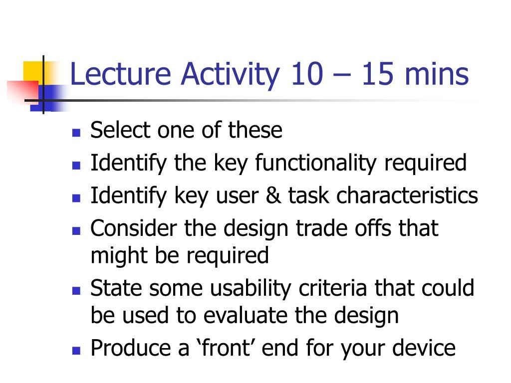 Lecture Activity 10 – 15 mins