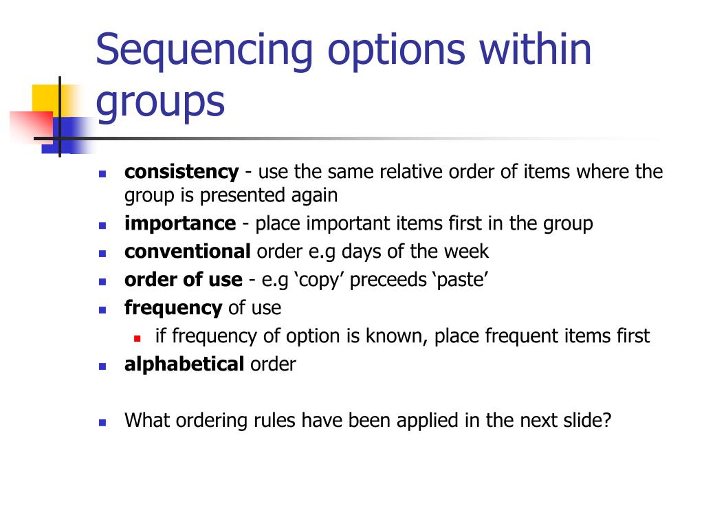 Sequencing options within groups