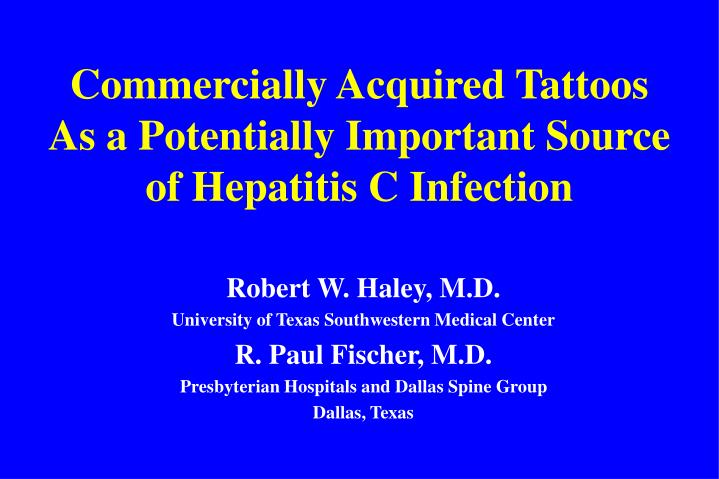Commercially acquired tattoos as a potentially important source of hepatitis c infection
