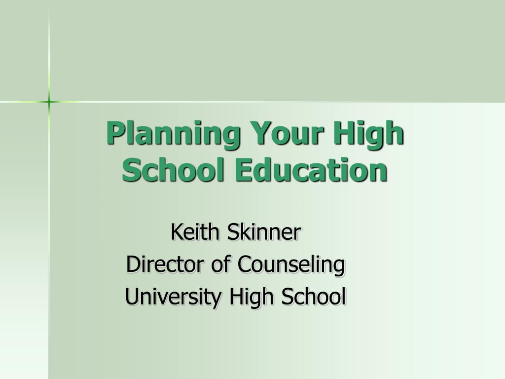 planning your high school education l.