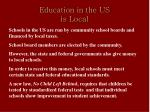 education in the us is local