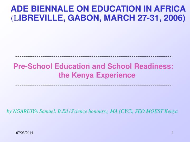 Ade biennale on education in africa l ibreville gabon march 27 31 2006