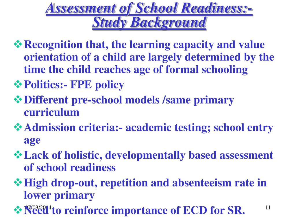 Assessment of School Readiness:- Study Background