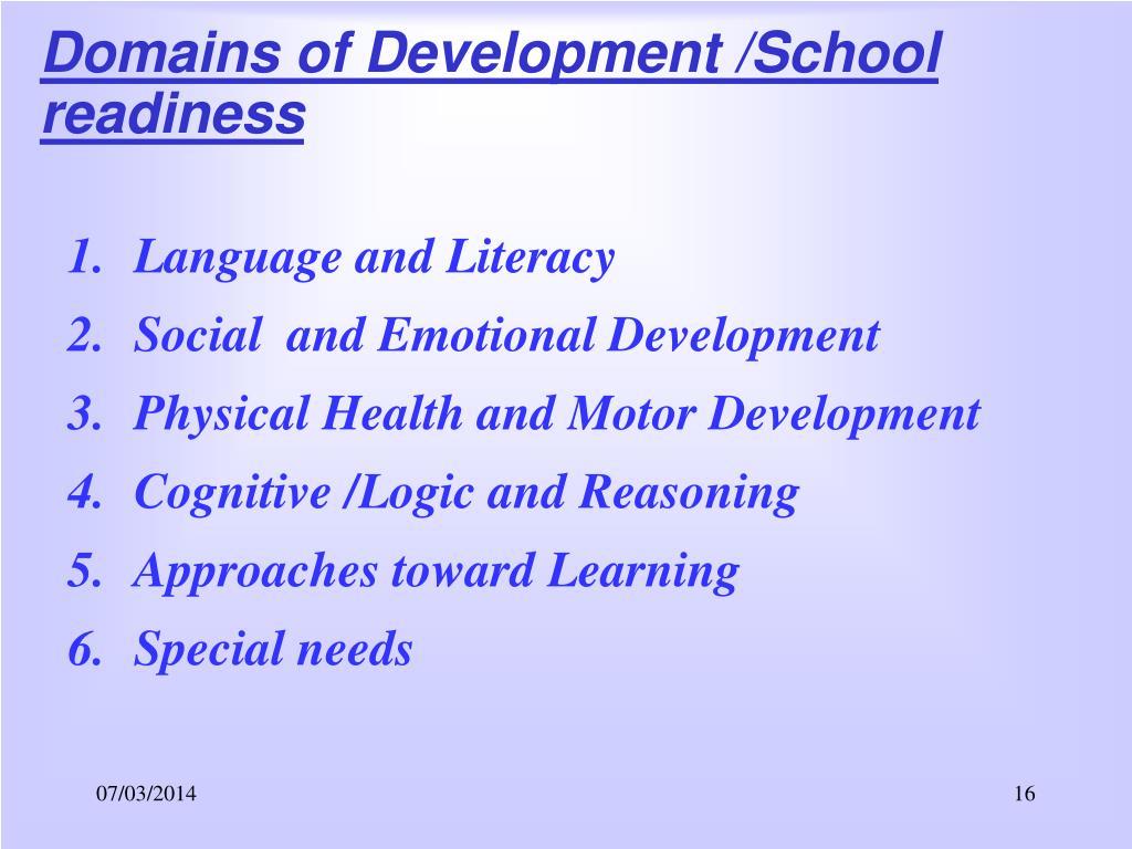 Domains of Development /School readiness