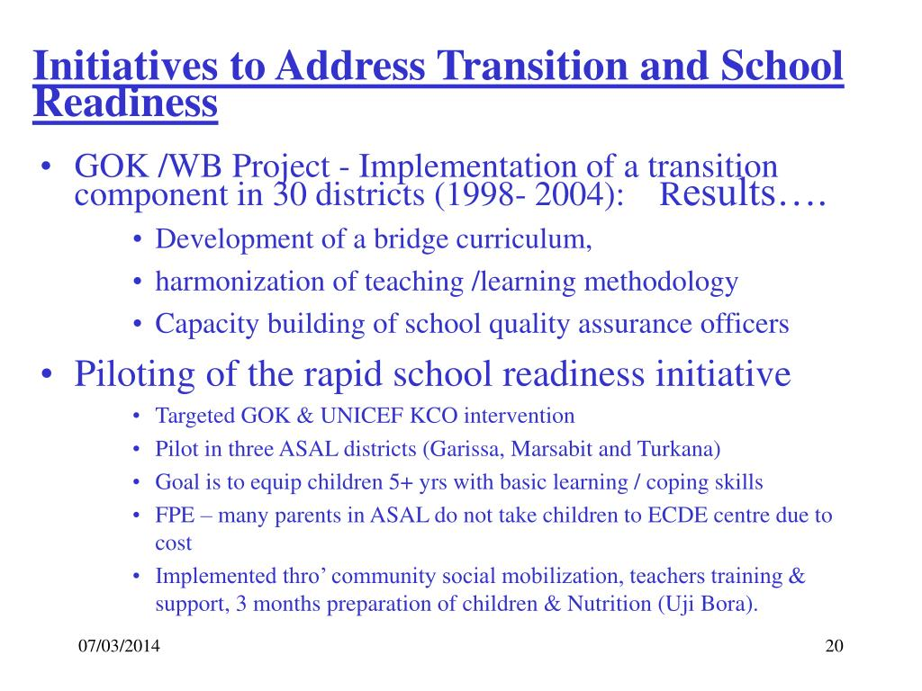 Initiatives to Address Transition and School Readiness