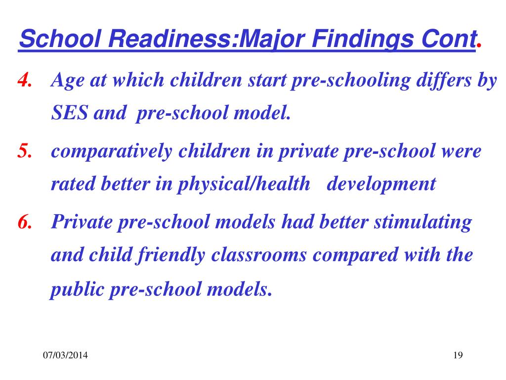 School Readiness:Major Findings Cont