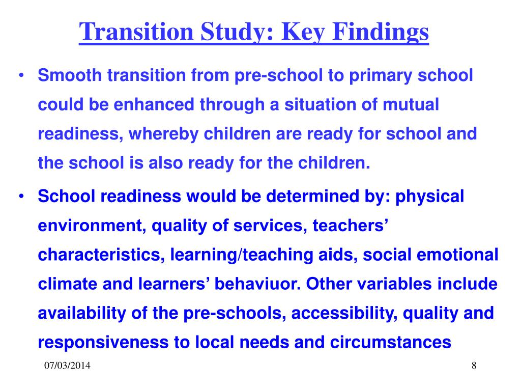 Transition Study: Key Findings