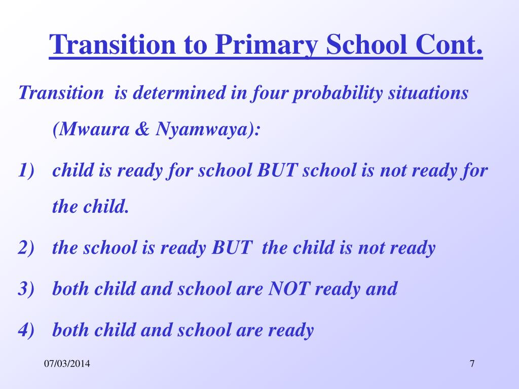 Transition to Primary School Cont.
