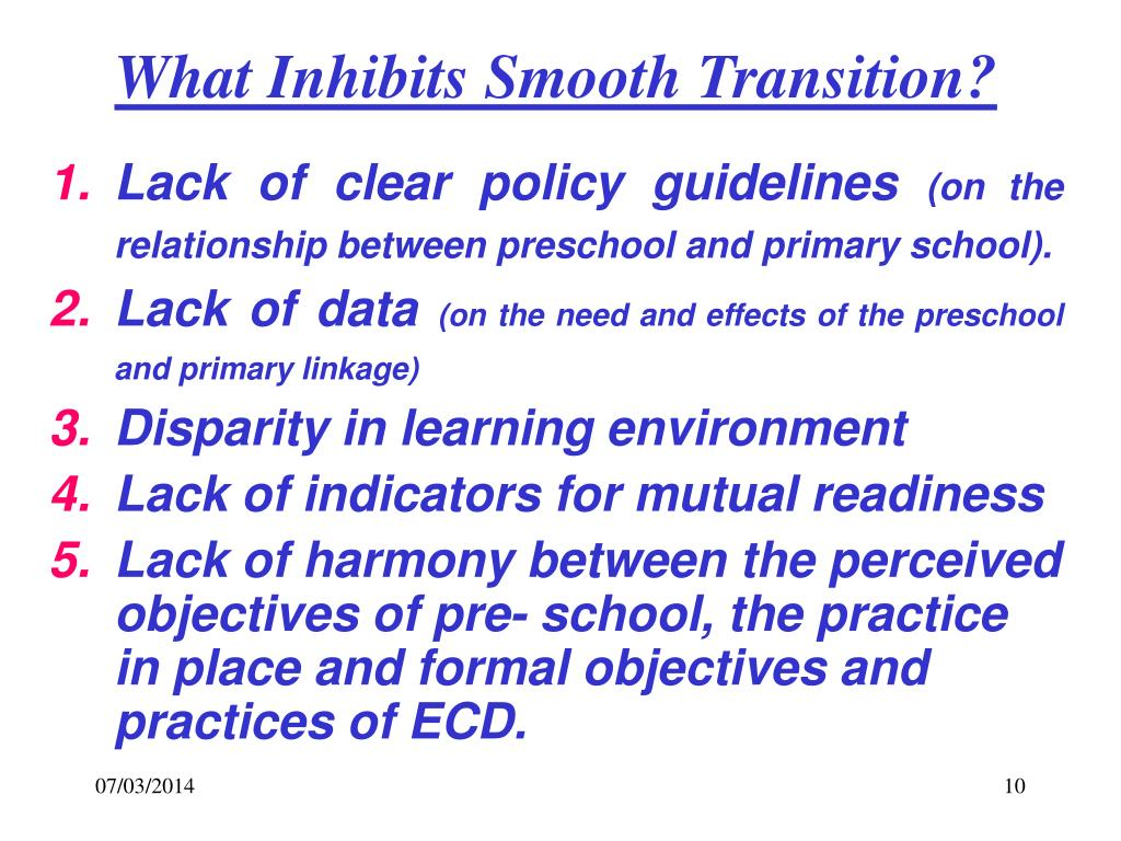 What Inhibits Smooth Transition?