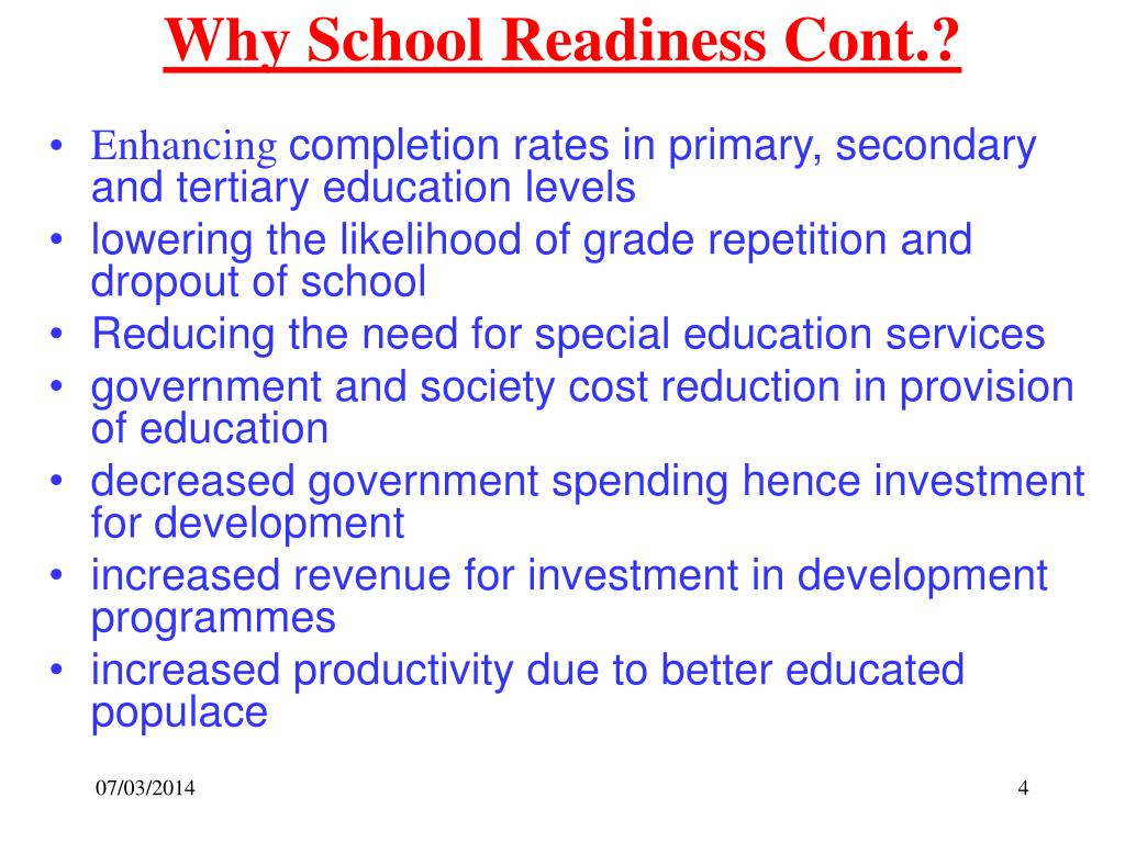 Why School Readiness Cont.?