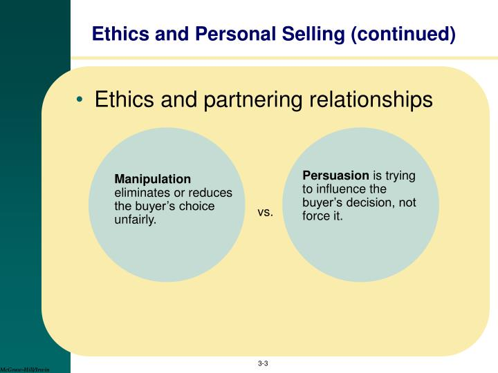 Ethics and personal selling continued