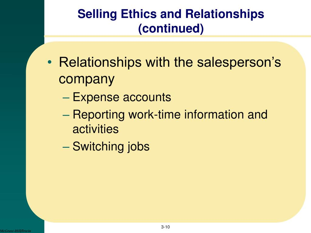 Selling Ethics and Relationships (continued)
