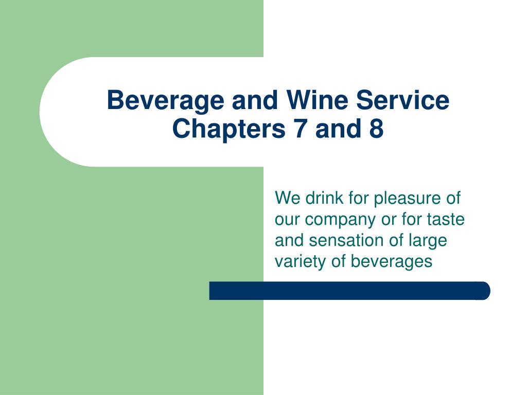 beverage and wine service chapters 7 and 8 l.