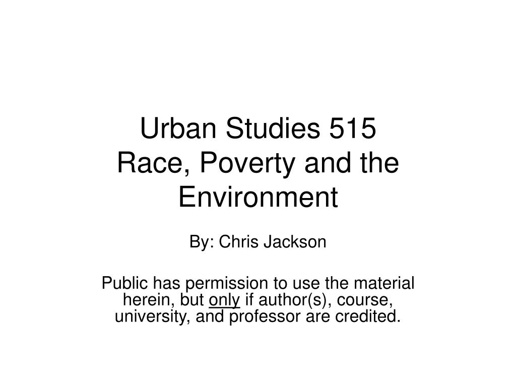 urban studies 515 race poverty and the environment l.