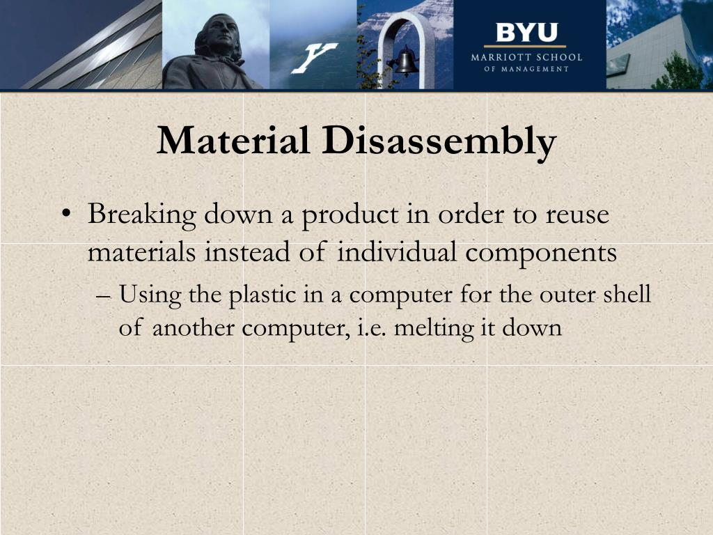 Material Disassembly
