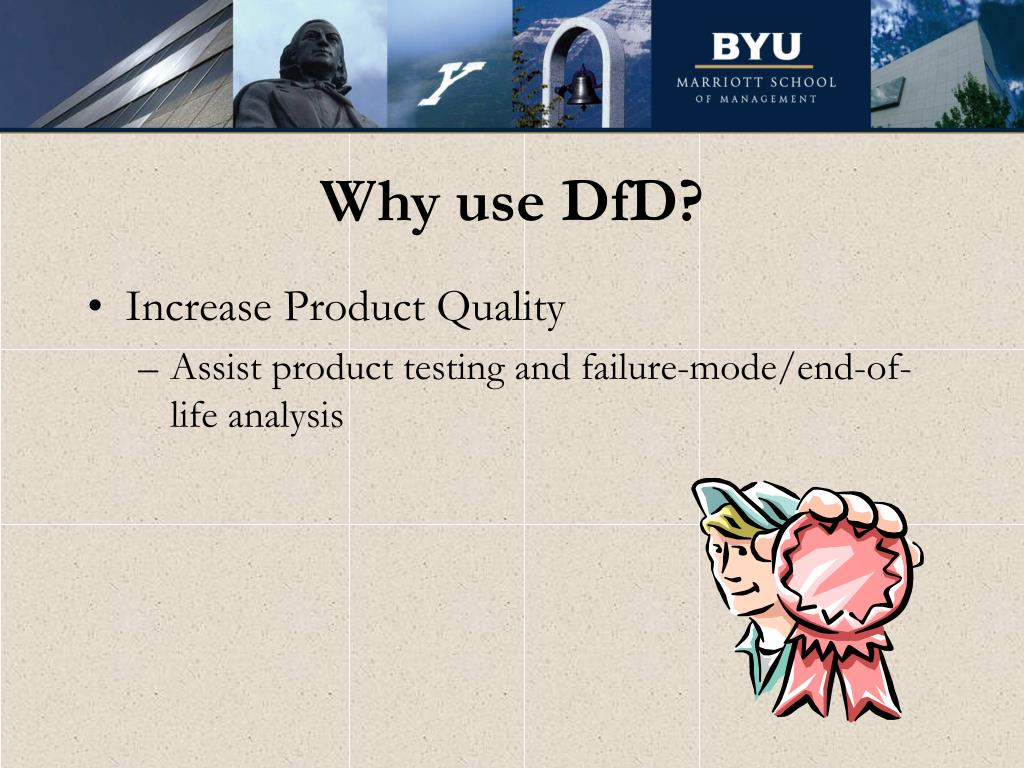 Why use DfD?