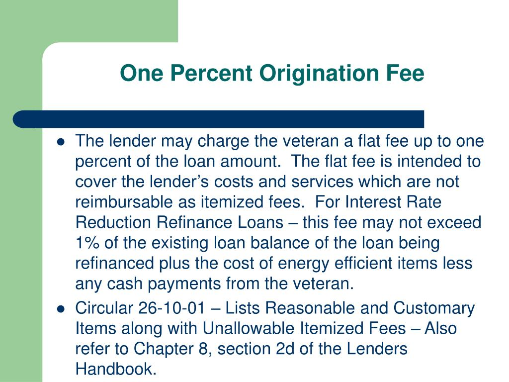 One Percent Origination Fee