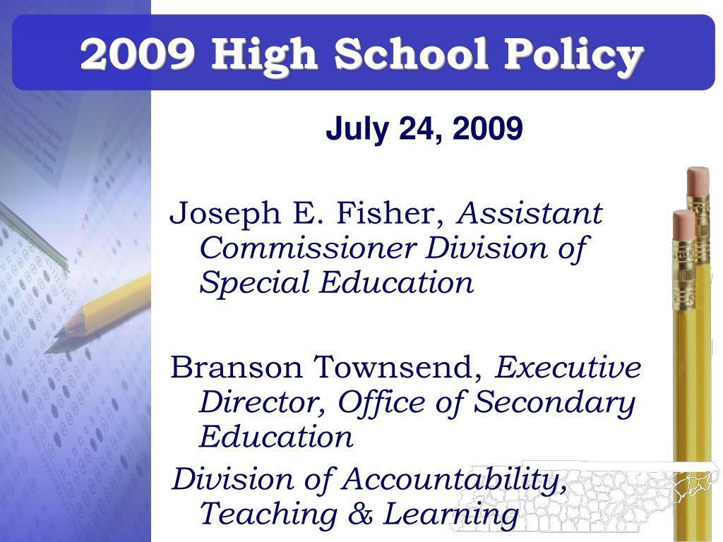2009 high school policy l.