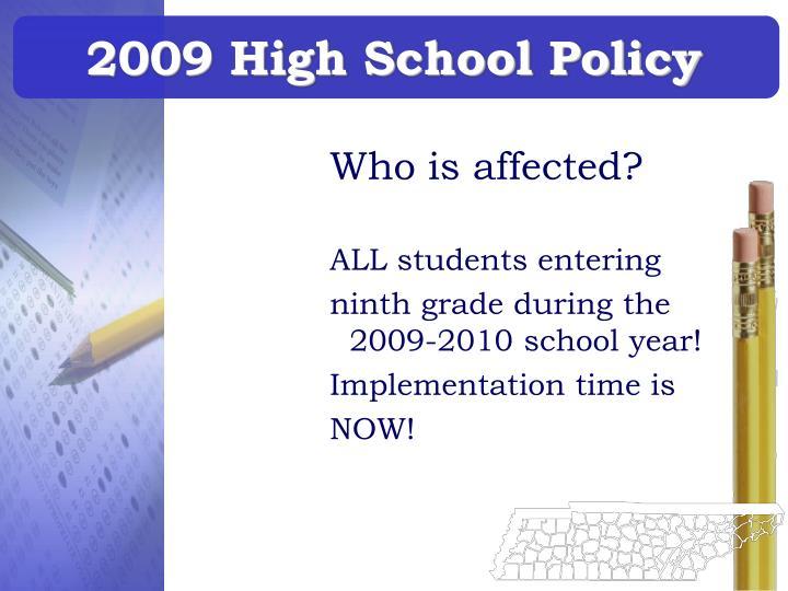 2009 high school policy2