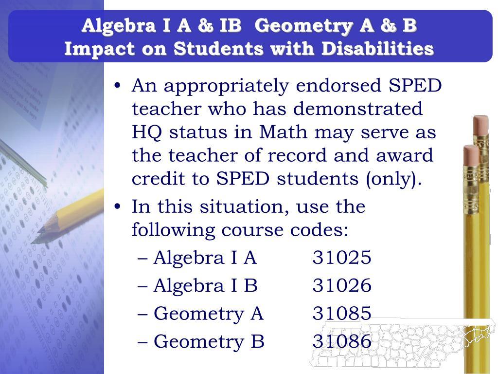 Algebra I A & IB  Geometry A & B