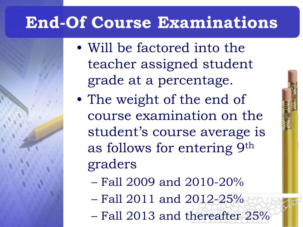End-Of Course Examinations