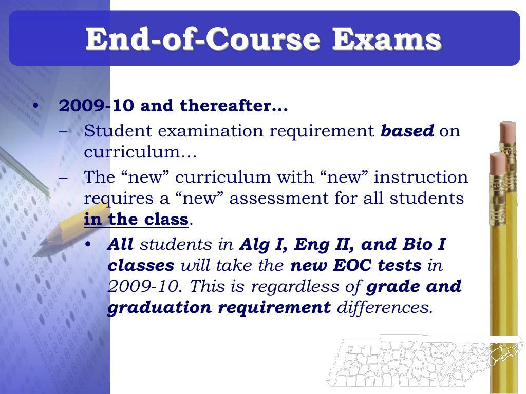 End-of-Course Exams