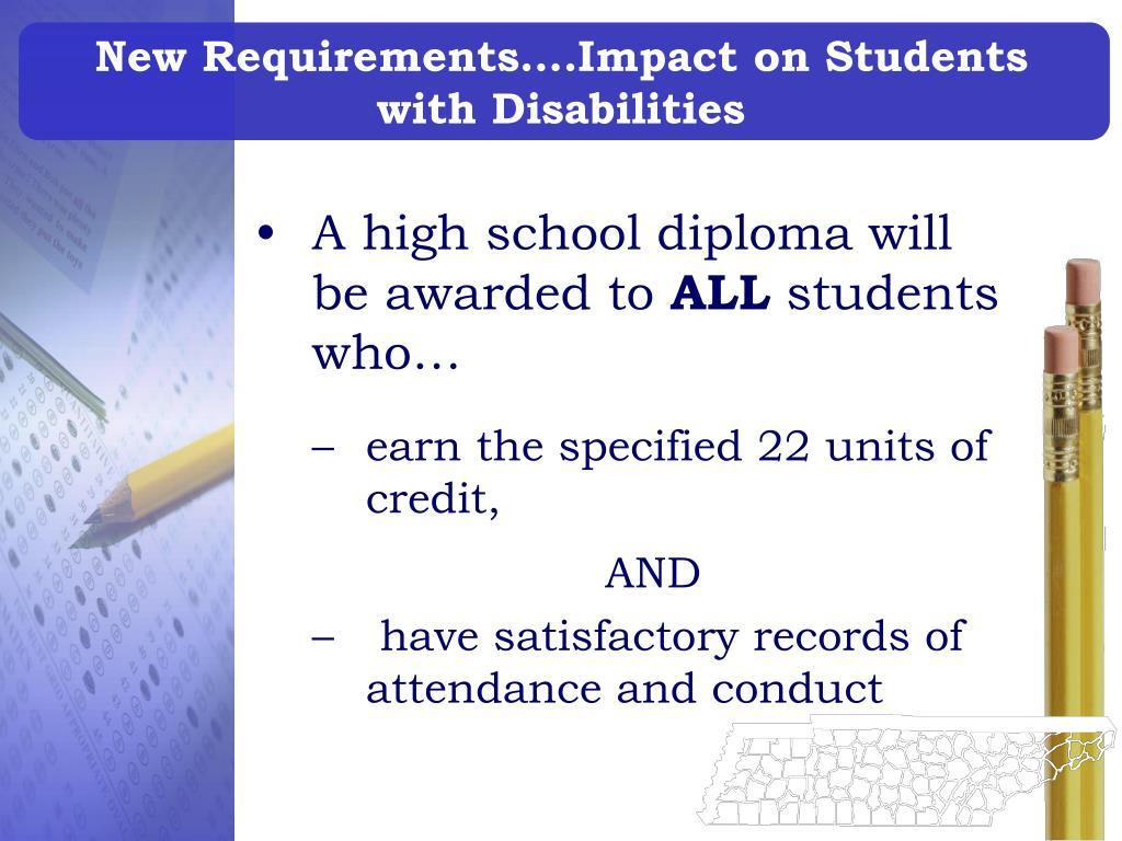 New Requirements….Impact on Students with Disabilities