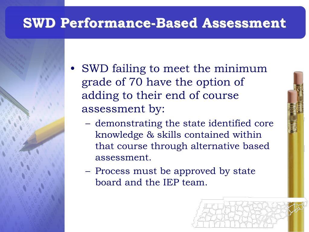 SWD Performance-Based Assessment