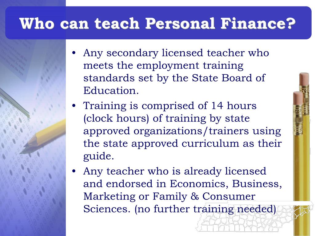 Who can teach Personal Finance?