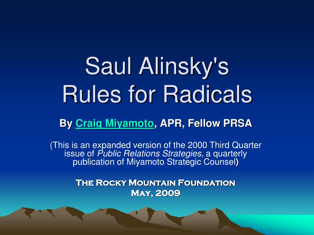 hillary college thesis on rules for radicals Saul alinsky's rules for radicals is considered the bible for the left, the democrat party playbook hillary clinton wrote her college thesis on alinsky's book barack obama is a disciple of this guide for community organizing.