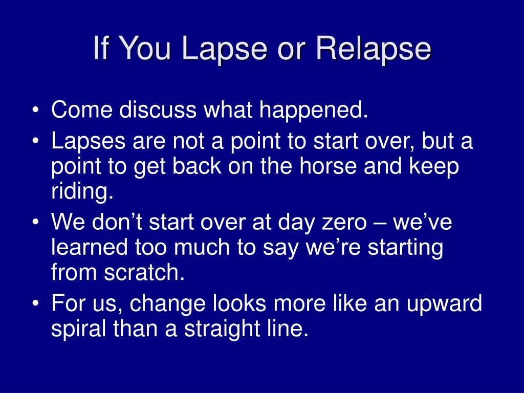 If You Lapse or Relapse