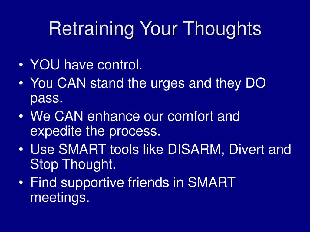 Retraining Your Thoughts