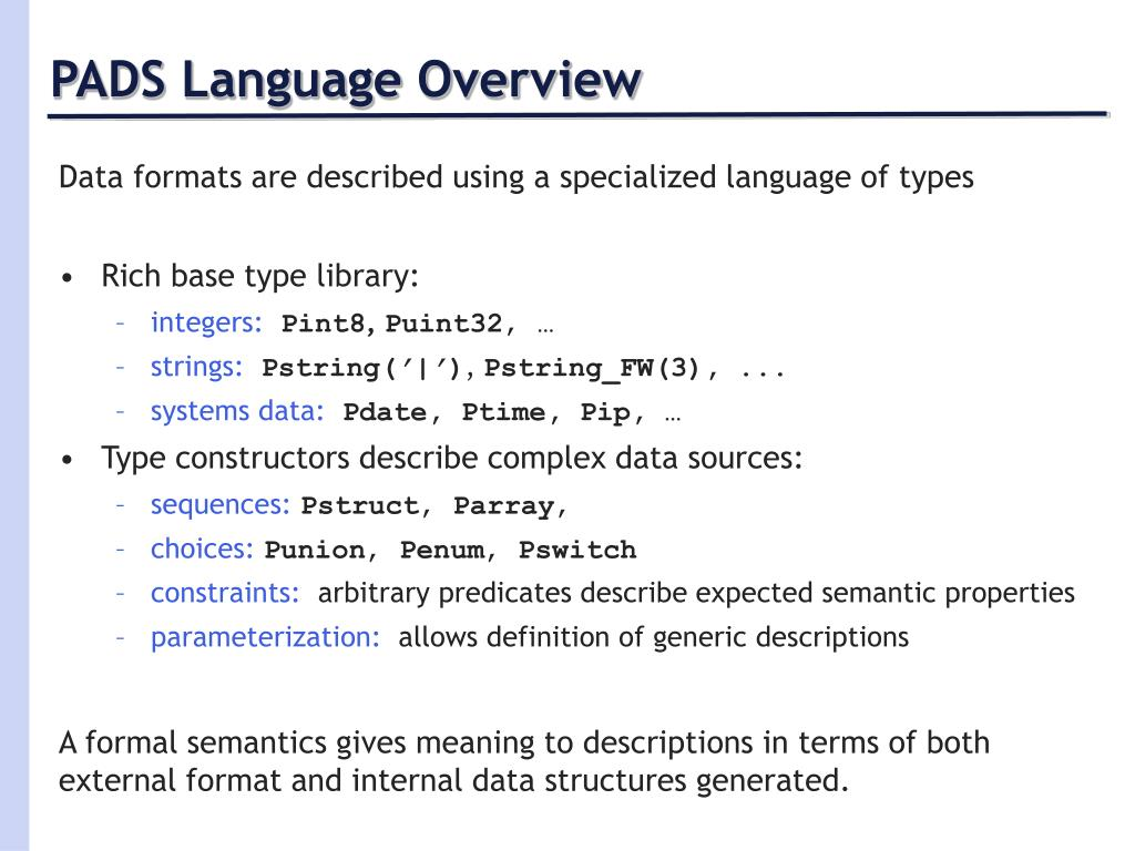 PADS Language Overview