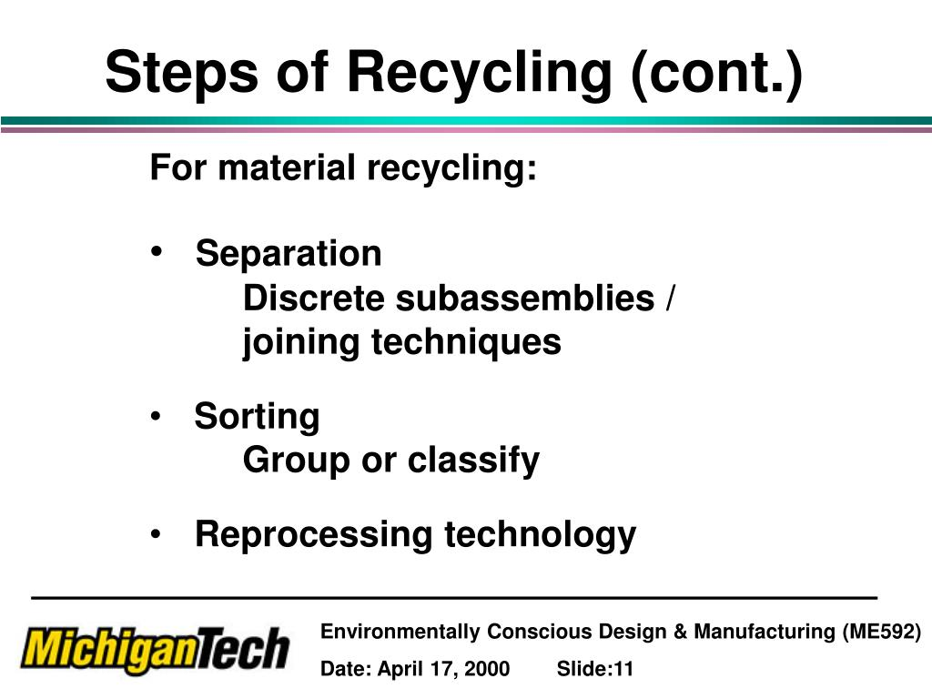 Steps of Recycling (cont.)