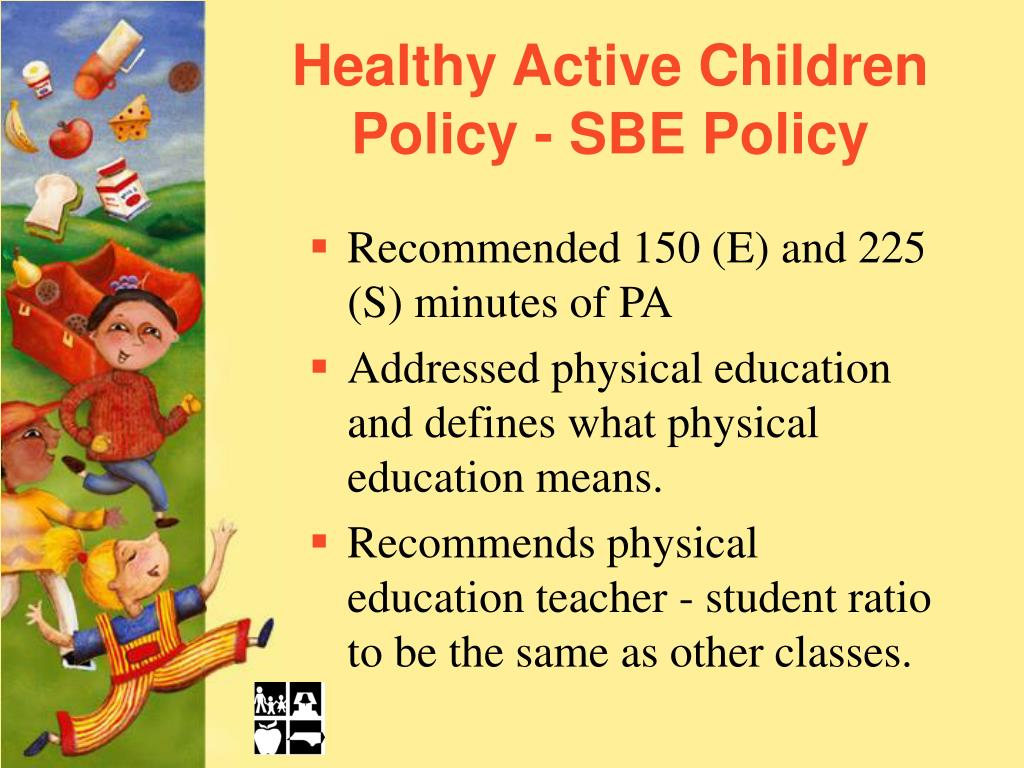 Healthy Active Children Policy - SBE Policy