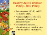 healthy active children policy sbe policy23