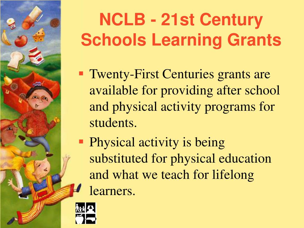 NCLB - 21st Century Schools Learning Grants